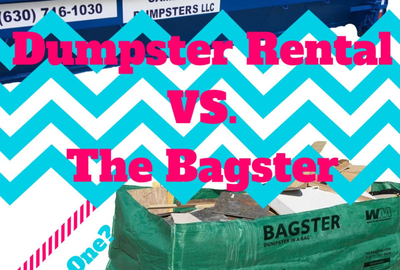Dumpster Rental or Bagster?