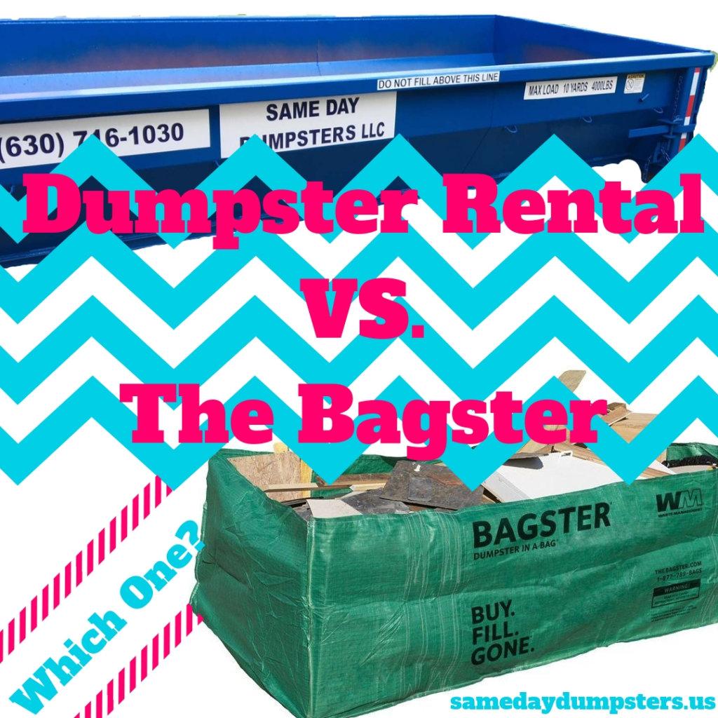 Dumpster VS. Bagster