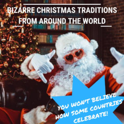 Strange Christmas Traditions From Around The World