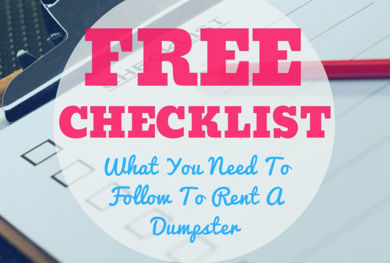 Everything You Need When Renting A Dumpster