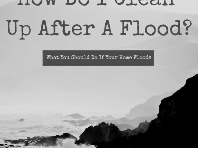 Tips for Flood Clean Up