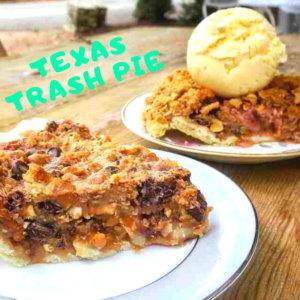 Texas Trash Pie