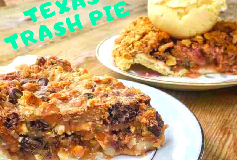 Texas Trash Pie