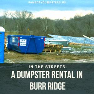 Burr Ridge Dumpster Rentals