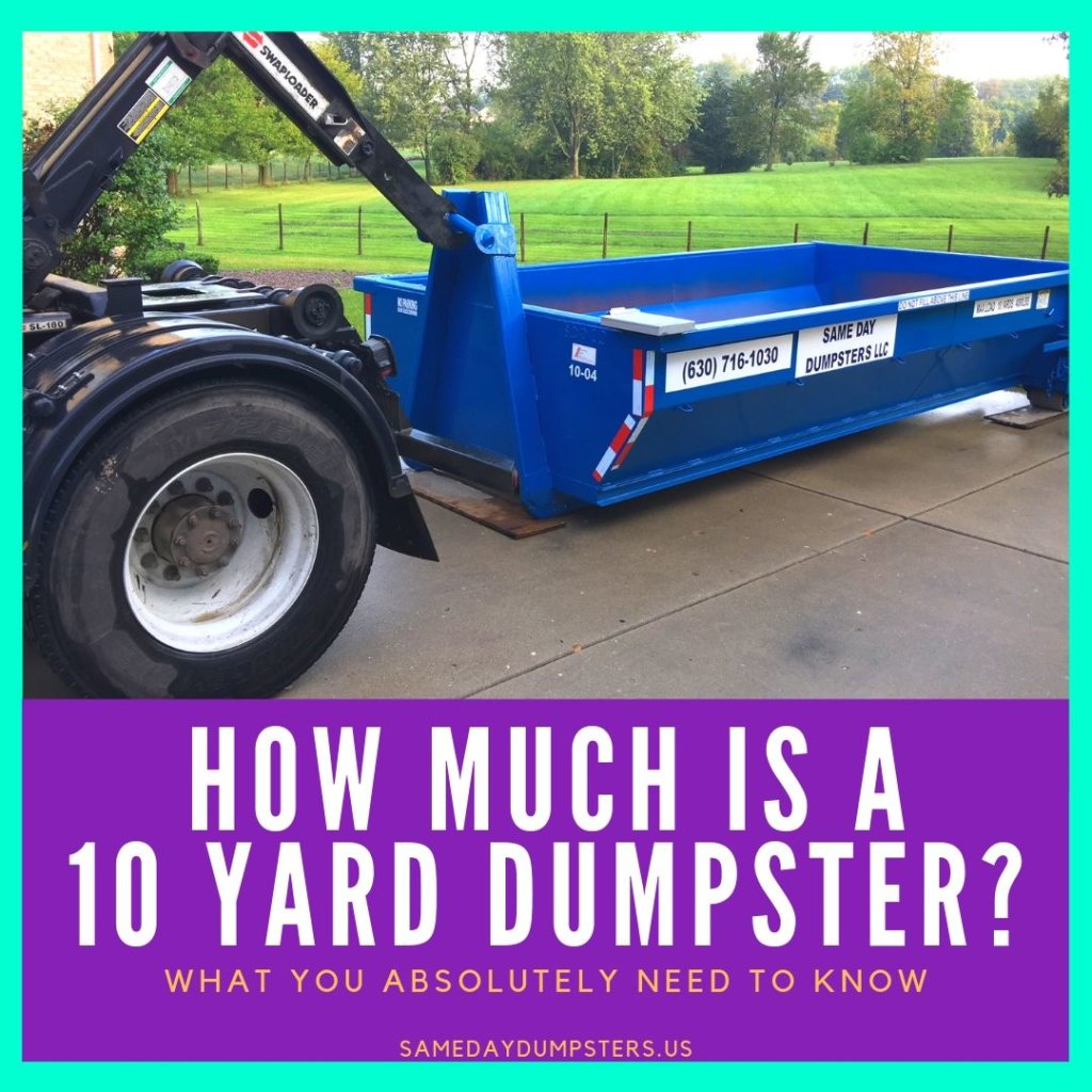 How Much Does It Cost To Rent A 10 Yard Dumpster?