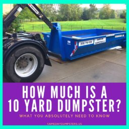 Cost of a 10 Yard Dumpster Rental