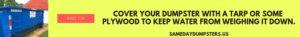 Dumpster Pro Tip 2