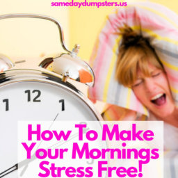 Make Your Morning Stress Free!