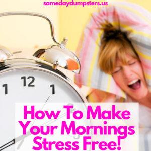Make Your Morning Stress Free!