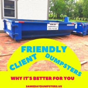 Client Friendly Dumpsters