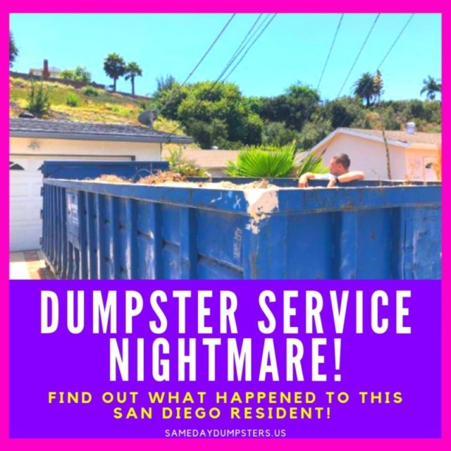 Dumpster Service Nightmare