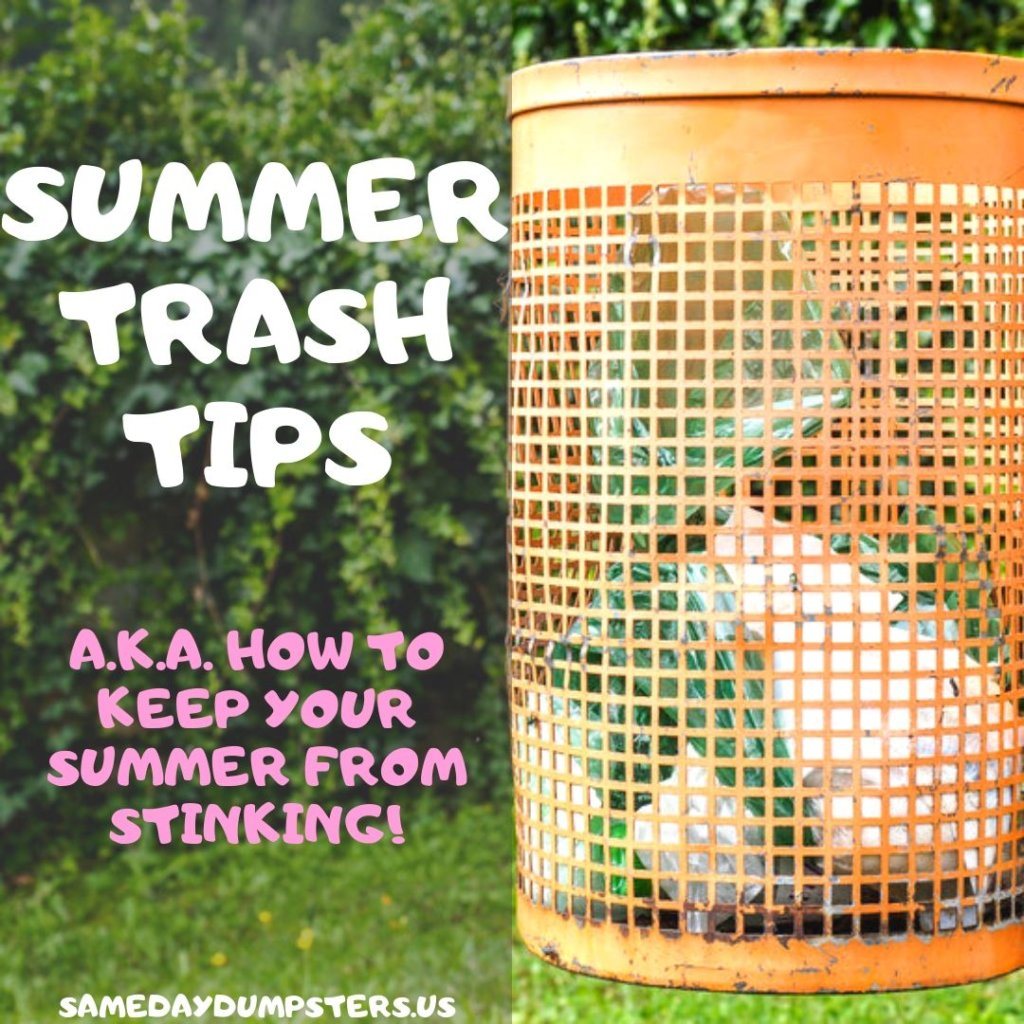 How To Manage Trash During The Summer