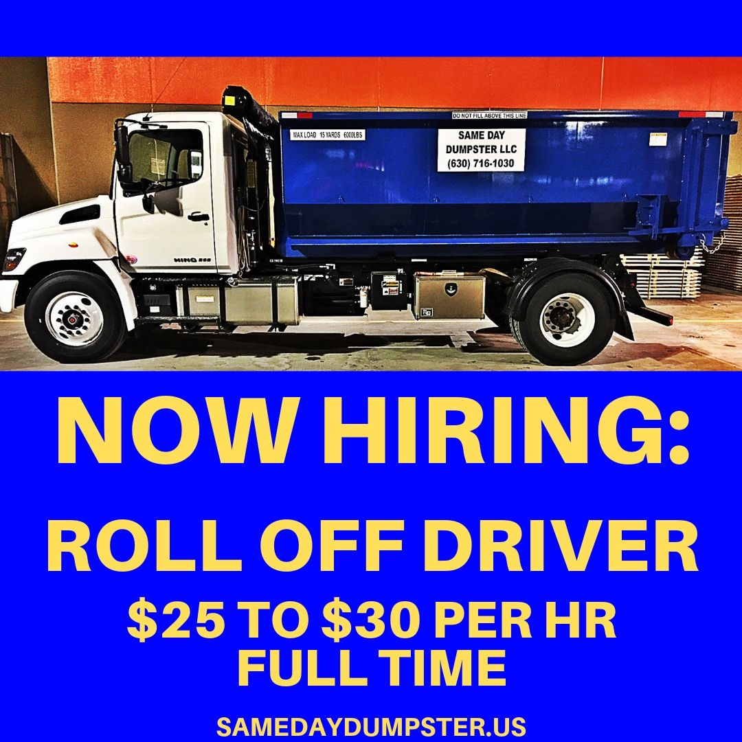 Now Hiring Roll Off Dumpster Driver