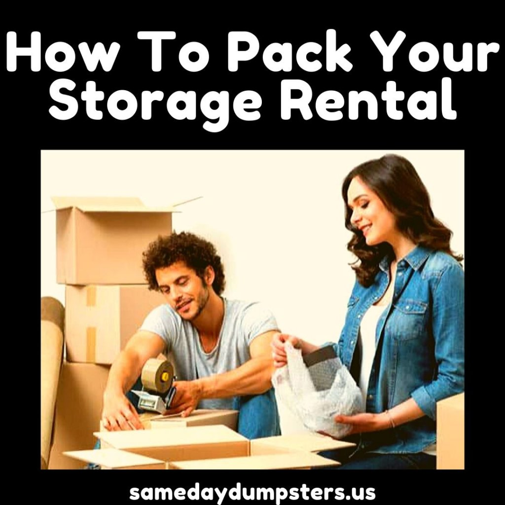 Storage Rental Packing Tips