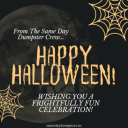 Happy Halloween From Same Day Dumpsters
