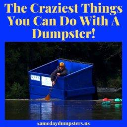 Dumpster Uses