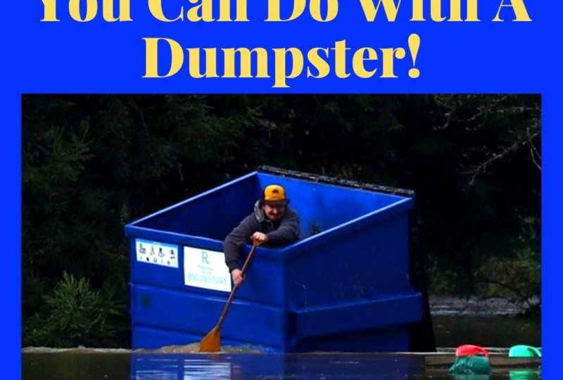 Dumpster Uses