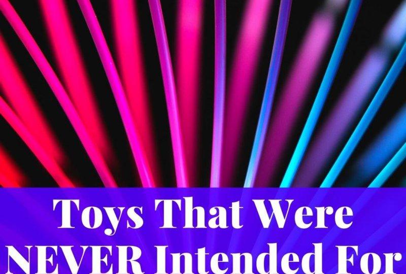 True Origins of Popular Toys
