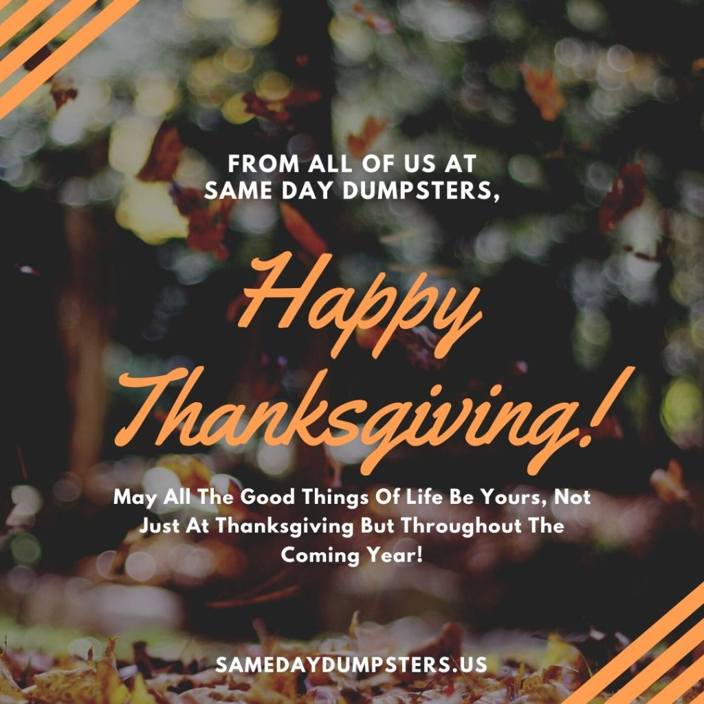 Happy Thanksgiving from Same Day Dumpsters!