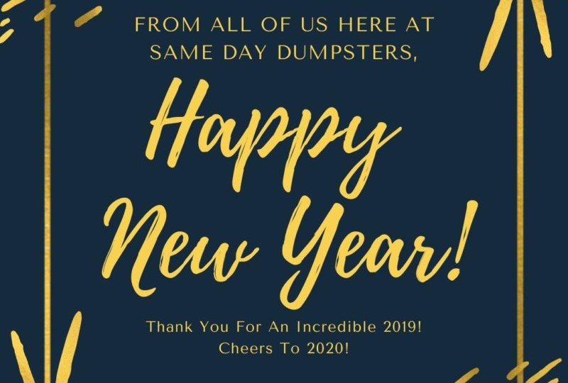 Happy New Year From Same Day Dumpsters!