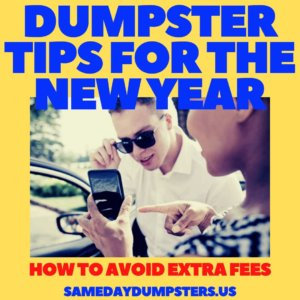 Dumpster Tips For The New Year