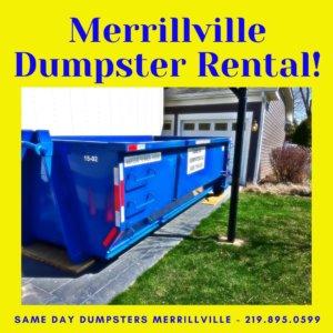 Merrillville Dumpster Rental!