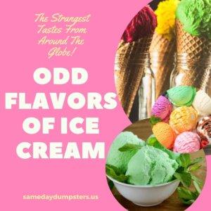 Strangest Flavors of Ice Cream