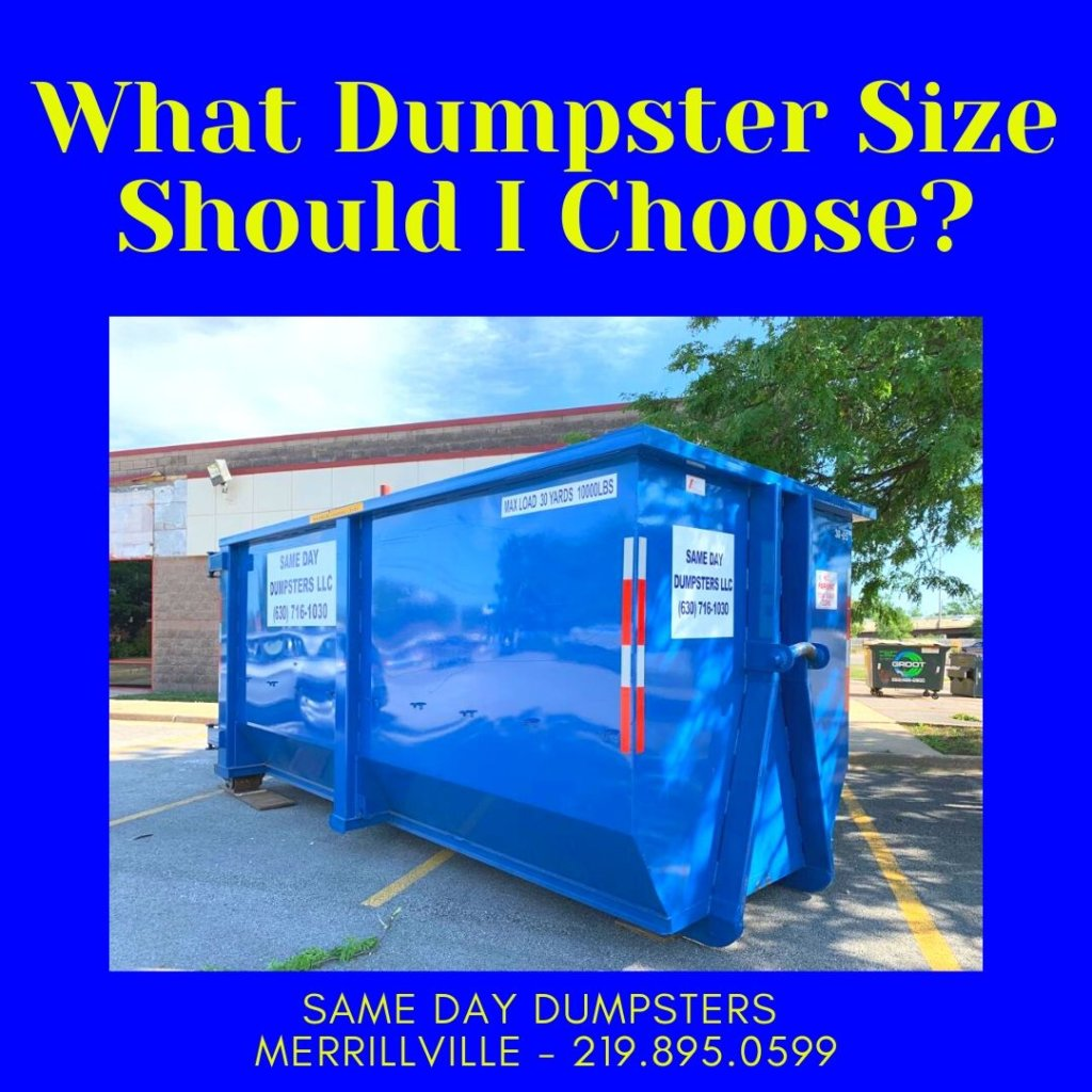 What Dumpster Size Should I Choose?