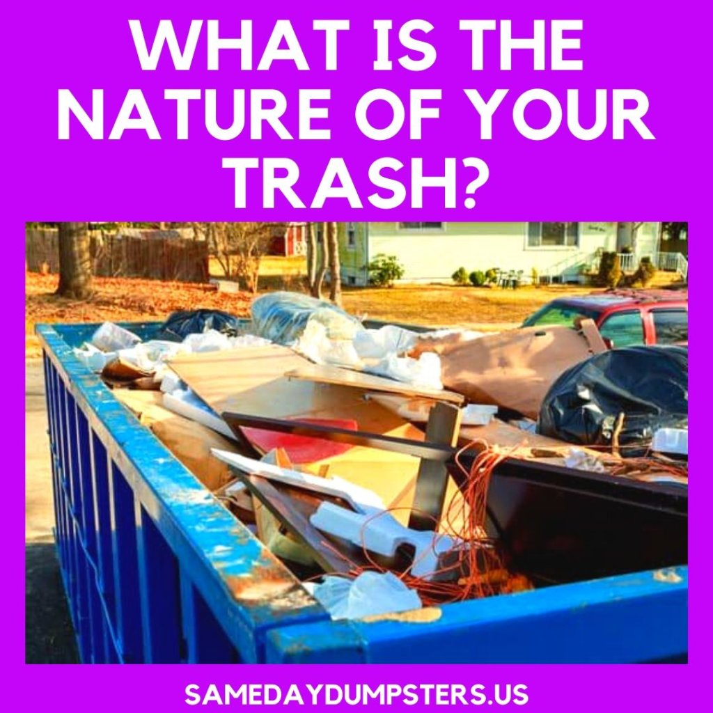 What Is The Nature Of Your Trash?