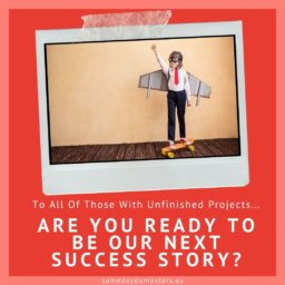 Are You Ready To Be Our Next Success Story?