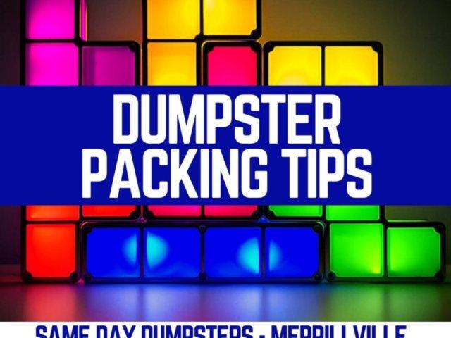 Dumpster Packing Tips