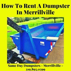 How To Rent A Dumpster In Merrillville