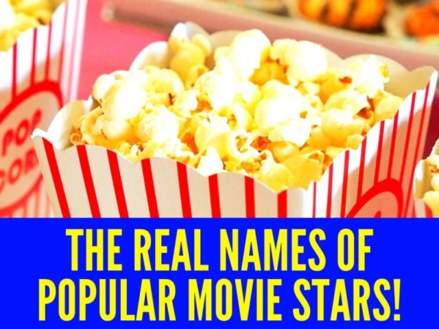 The REAL Names Of Popular Movie Stars