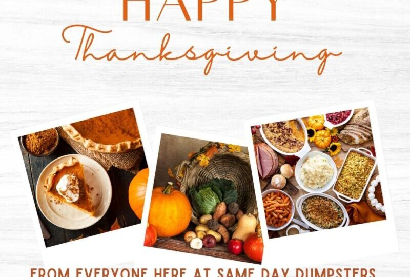 Same Day Dumpsters Thanksgiving