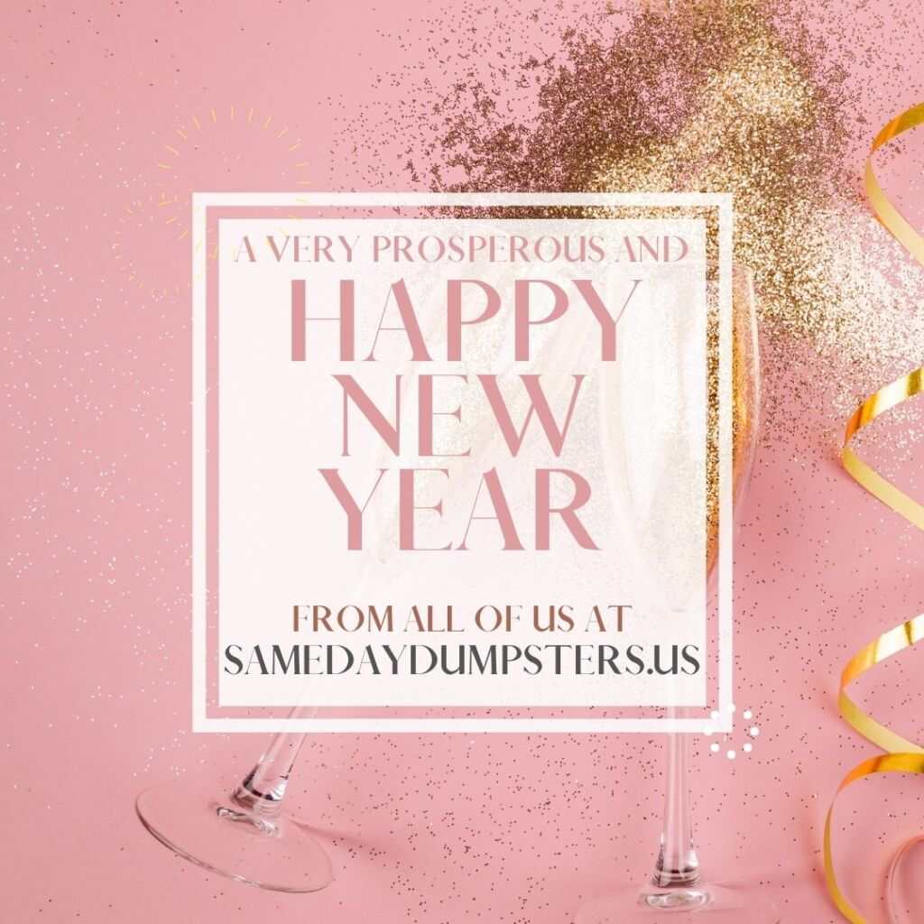 Happy New Year - samedaydumpsters.us
