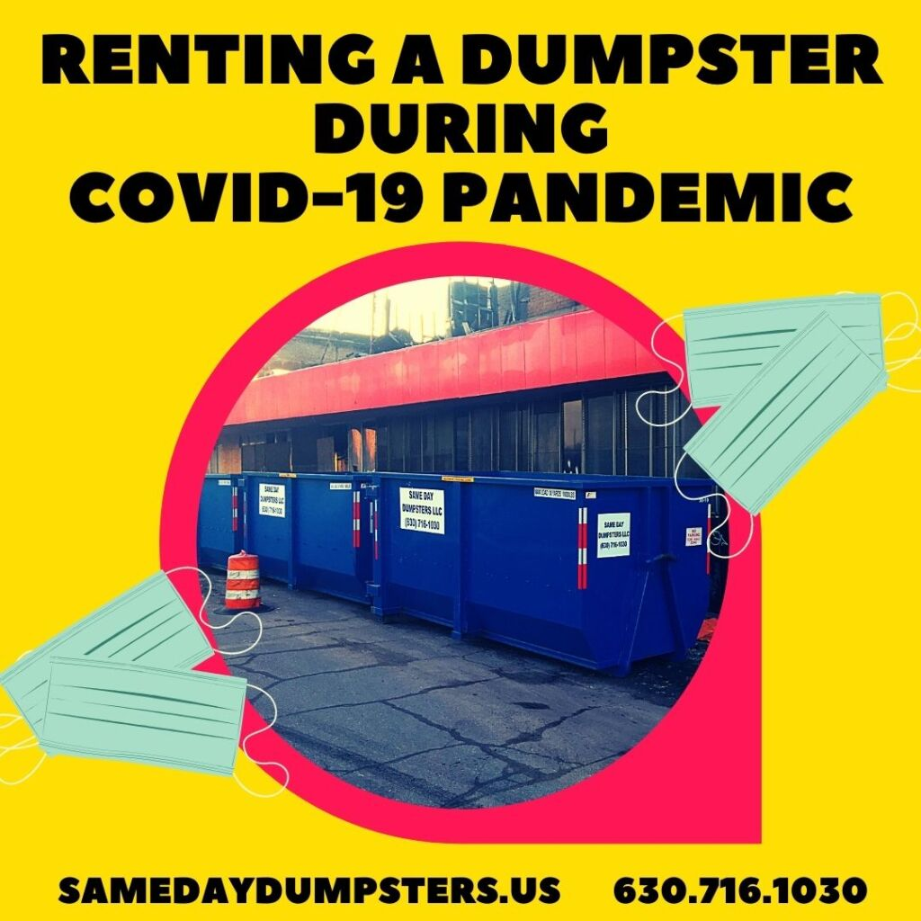 Renting A Dumpster During Covid-19 Pandemic