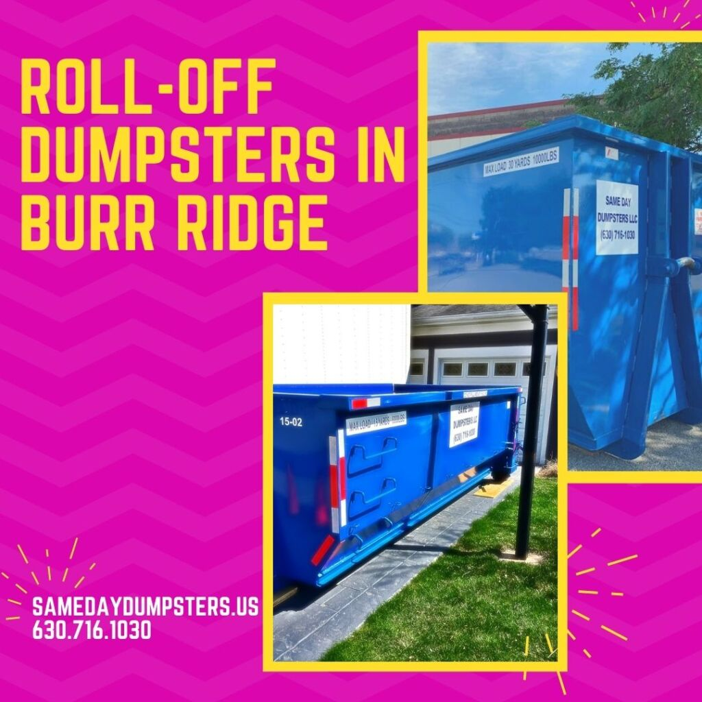 Roll Off Dumpsters In Burr Ridge