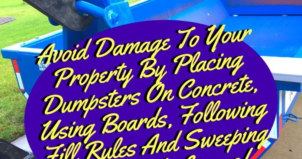 Addressing Driveway Dumpster Damage