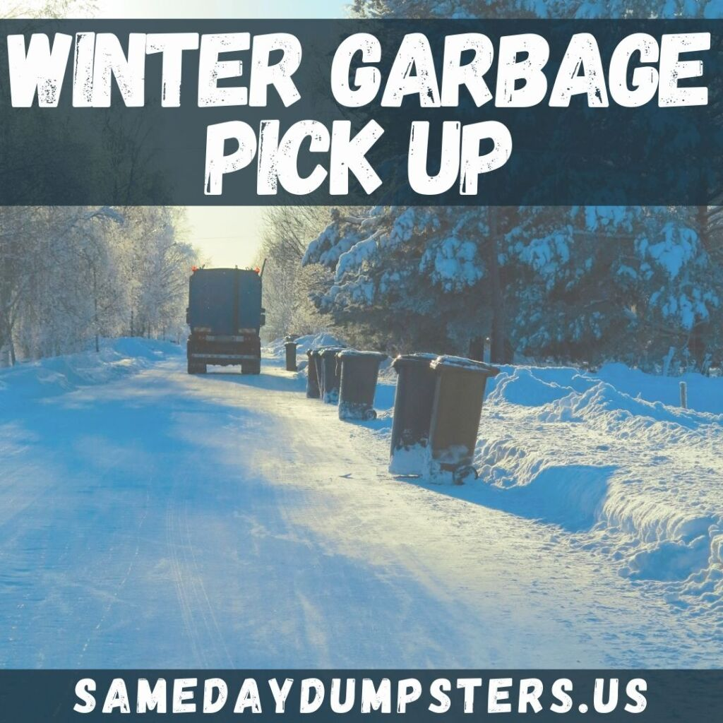 Winter Garbage Pick Up