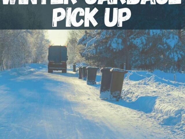 Winter Garbage Pick Up