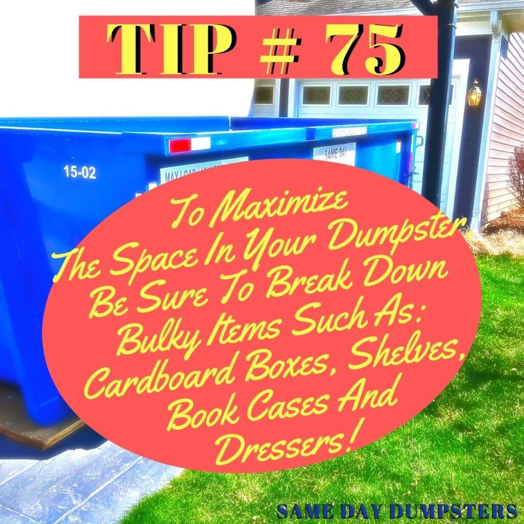 Break Down Bulky Items