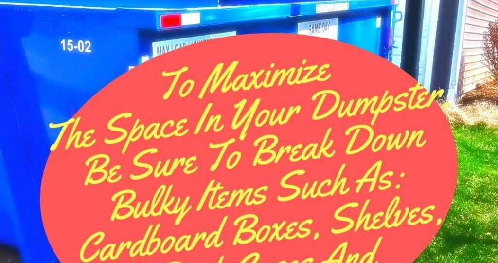 Break Down Bulky Items